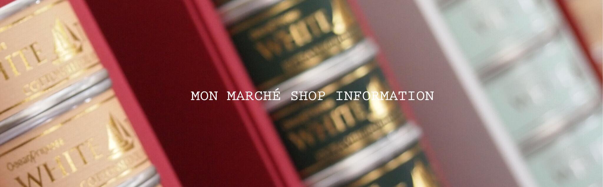 MON MARCHÉ SHOP INFORMATION